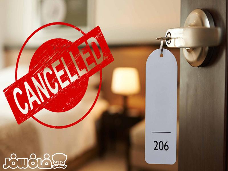 قوانین رزرو  و کنسلی هتل ها در ایران